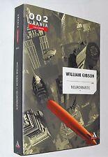 william gibson NEUROMANTE urania collezione 002 ( 2003 ) OTTIMO+
