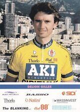 CYCLISME carte cycliste GILLES DELION équipe AKI GIPIEMME