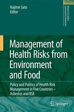 Alliance for Global Sustainability Bookes Ser.: Management of Health Risks...
