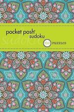 Pocket Posh Sudoku 15 : 100 Puzzles by Puzzle Society Staff (2013, Paperback)