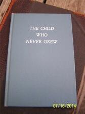 The Child Who Never Grew Pearl S. Buck Signed 1st edition HM-3