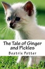 The Tale of Ginger and Pickles by Potter, Beatrix 9781507863176 -Paperback