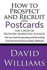 How to Prospect and Recruit Using Postcards for a MLM or Network Marketing Bu...