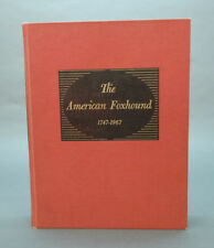 4 Books incl: The American Foxhound. inscribed Lot 107