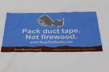 "Emerald Ash Borer program ""Don't Pack Firewood"" L white T 21x28.5"""
