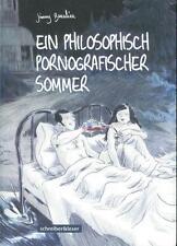 Ein philosophisch pornographischer Sommer, schreiber&leser
