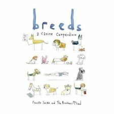 Good, Breeds: A Canine Compendium, The Brothers McLeod, McLeod, Myles, Smith, Fe