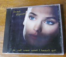 SINEAD O'CONNOR - I Do Not Want What I Haven't Got (1990) - excellent used CD