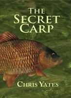 Secret Carp, Hardcover by Yates, Chris; Yates, Clare (ILT), Brand New, Free P...