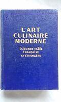 cuisine L'ART CULINAIRE MODERNE - La bonne table française et étrag