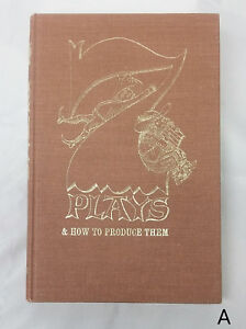 Vintage 1st 1968 7 Plays & How to Produce Them Moyne Rice Smith Bolognese Play