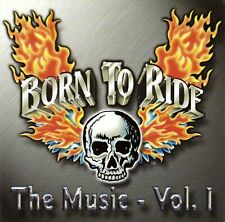 Born To Ride The Music - Vol. 1 (CD, 2000)