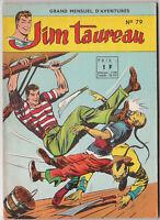 Jim Taureau n°79 - mensuel éditions SAGE 1964. Superbe