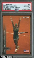 2003 Netpro Tennis International Series #2 Serena Williams PSA 10 GEM MINT