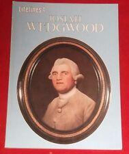 JOSIAH WEDGEWOOD ~ Richard Tames ~ AN ILLUSTRATED LIFE 1730-1795