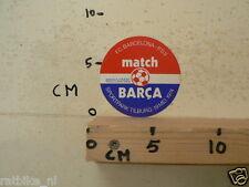 STICKER,DECAL FC BARCELONA - PSV 19 MEI 1974 SPORTPARK TILBURG BARCA MATCH  FOOT
