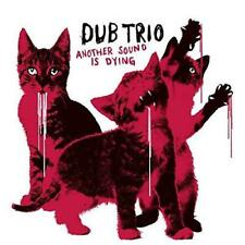 Dub Trio - Another Sound Is Dying (NEW CD)