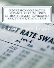 REGRESIÓN con DATOS de PANEL y ECUACIONES ESTRUCTURALES Ejercicios con SAS,...