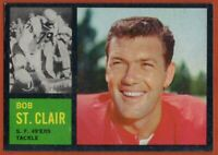1962 Topps #157 Bob St. Clair EX-EXMINT San Francisco 49ers HOF FREE SHIPPING