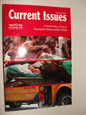 Close Up Current Issues 2000 Policy Choices Facing the Nation and the World
