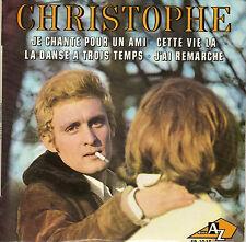 CHRISTOPHE JE CHANTE POUR UN AMI FRENCH ORIG EP JACQUES DENJEAN