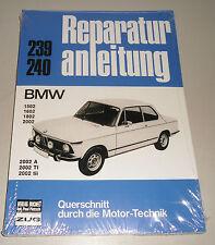 Reparaturanleitung BMW 1502 / 1602 / 1802 / 2002 / A / TI / tii