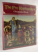 The Pre-Raphaelites  by Christopher  Wood First Edition in lush dustjacket, revi