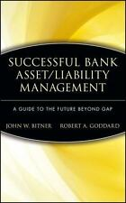 Successful Bank Asset/Liability Management: A Guide to the Future-ExLibrary