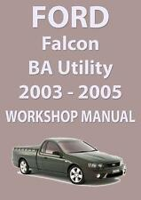 FORD FALCON BA Series WORKSHOP MANUAL: UTILITY 2003-2005