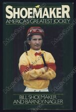 INSCRIBED Bill Shoemaker Biography SPORTS Horse Racing JOCKEYS Riders 1ST ED