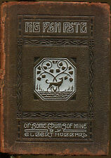 Pig Pen Pete by Elbert Hubbard-Roycrofters Leather Bound Edition-1914