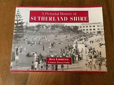 A Pictorial History of Sutherland Shire - Joan Lawrence & Pauline Curby AS NEW