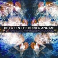 "BETWEEN THE BURIED AND ME ""THE PARALLEX ..."" CD NEW!"