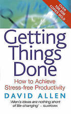Getting Things Done: How to Achieve Stress-free Productivity, Allen, David, Good