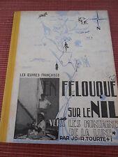 EN FELOUQUE SUR LE NIL Vers les montagnes de la Lune 1937 ( ref 48 )