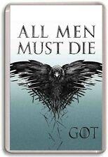 Game Of Thrones ALL MEN MUST DIE Fridge Magnet 01