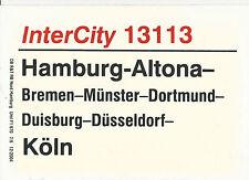 Zuglaufschild InterCity 13113