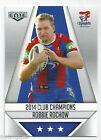 2015 NRL Elite Club Champions (CC16/32) Robbie ROCHOW Knights ####