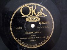 Pre-War Hillbilly Blues 78 GEORGE WHITE Oklahoma Blues/Railroad Track OKEH 45287