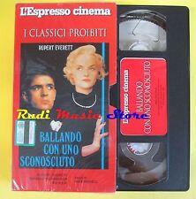 film VHS cartonata BALLANDO CON UNO SCONOSCIUTO everett L'ESPRESSO (F39*)no dvd