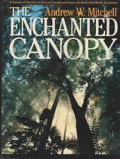 THE ENCHANTED CANOPY/Rainforest/Biology/Ecology/Lovely Photos/Like New/Free Ship