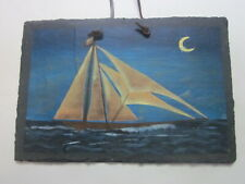 VINTAGE PAINTING ON SLATE WALL HANGING PLAQUE SAILBOAT NAUTICAL DECOR