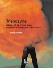 Mnemosyne: A History of the Arts of Memory: A History of the Arts of Memory from
