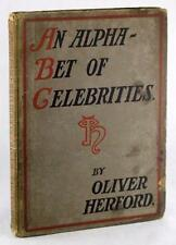 1899 AN ALPHABET OF CELEBRITIES OLIVER HERFORD ILLUSTRATED COMIC VERSE HARDCOVER
