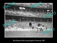 OLD POSTCARD SIZE PHOTO OF RON BARASSI PLAYING FOR THE MELBOURNE FC 1962
