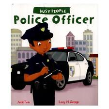 Police Officer by Lucy M. George, AndoTwin (illustrator)