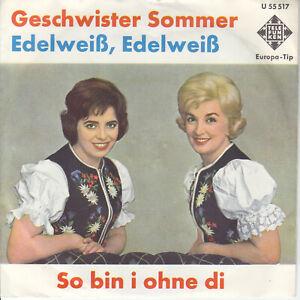 7 45 Geschwister Sommer - Edelweiß, Edelweiß RARE Schlager Single Telefunken