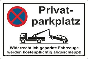Privat Parkplatz Parkverbot, Parken Verboten, HALTEVERBOT, Schild 2092H