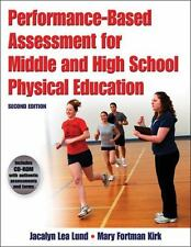 Performance-Based Assessment for Middle and High School Physical Education by...