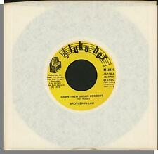 "Brother In Law - Damn Them Urban Cowboys + I Love Whiskey - 7"" 45 RPM Single!"